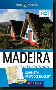 Madeira a Porto Santo - turistický průvodce